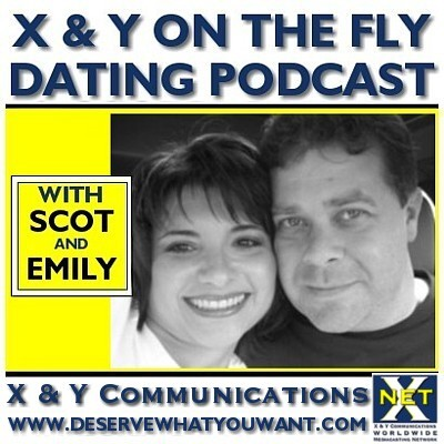 X & Y On The Fly -- Dating Podcast